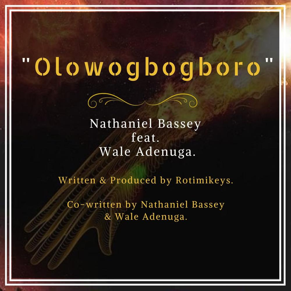 "BellaNaija - ""Olowogbogboro"" is Here! Nathaniel Bassey drops New Single 