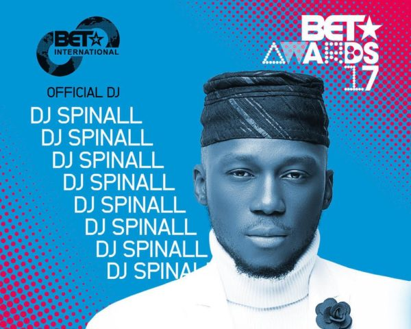 BellaNaija - Top Boy! DJ Spinall announced as Official DJ for BET Awards 2017