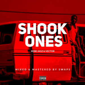 BellaNaija - New Music: Jesse Jagz x Vector - Shook Ones (Freestyle)