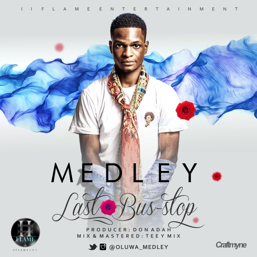 BellaNaija - New Music: Medley - Last Bus-Stop