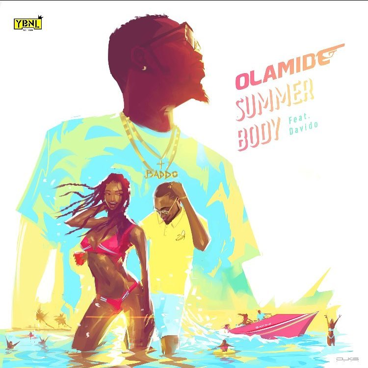 "The biggest collaboration of the year so far is here as Olamide unveils his new single ""Summer Body"" featuring DMW hitmaker Davido"