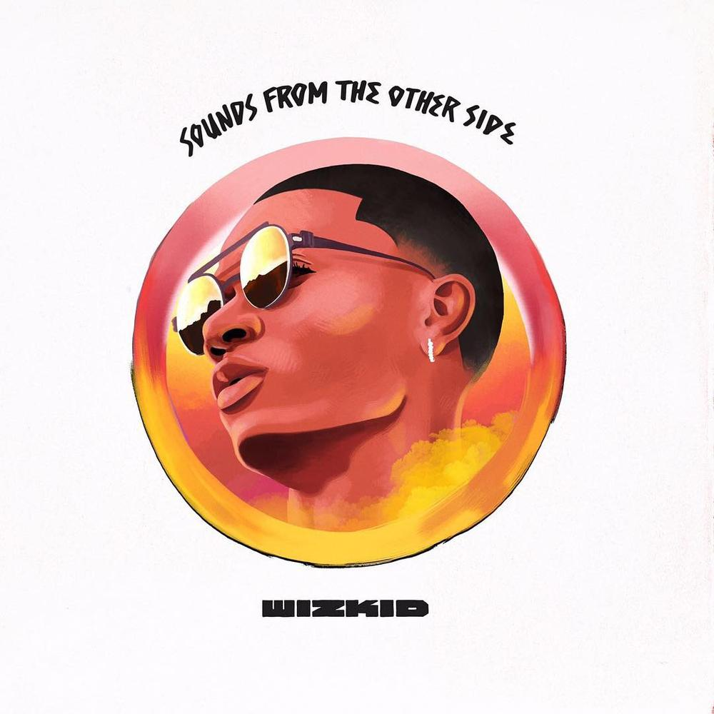 #SFTOS Out Now! Wizkid drops much anticipated Album