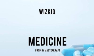 BellaNaija - New Music: Wizkid - Medicine