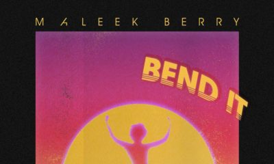 BellaNaija - New Music: Maleek Berry - Bend It