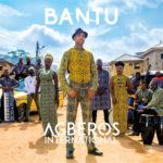 BellaNaija - Agberos International! BANTU unveil New Album | Listen on BN