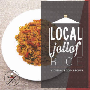 BN Living Native Jollof Rice by The Kitch