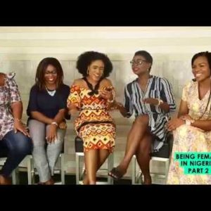 BN TV: Watch Part 2 of Being Female in Nigeria on The Ngee Show