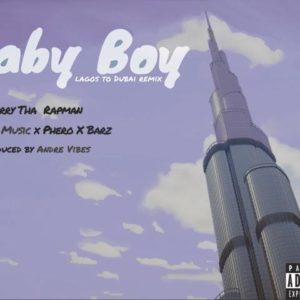 BellaNaija - New Music: Terry Tha Rapman feat. S.O.S Music, Pherowshuz & Barz - Baby Boy (Remix)