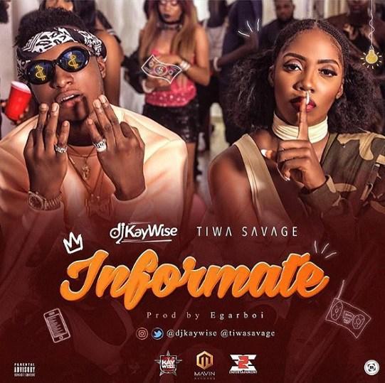 BellaNaija - New Music: DJ Kaywise feat. Tiwa Savage - Informate