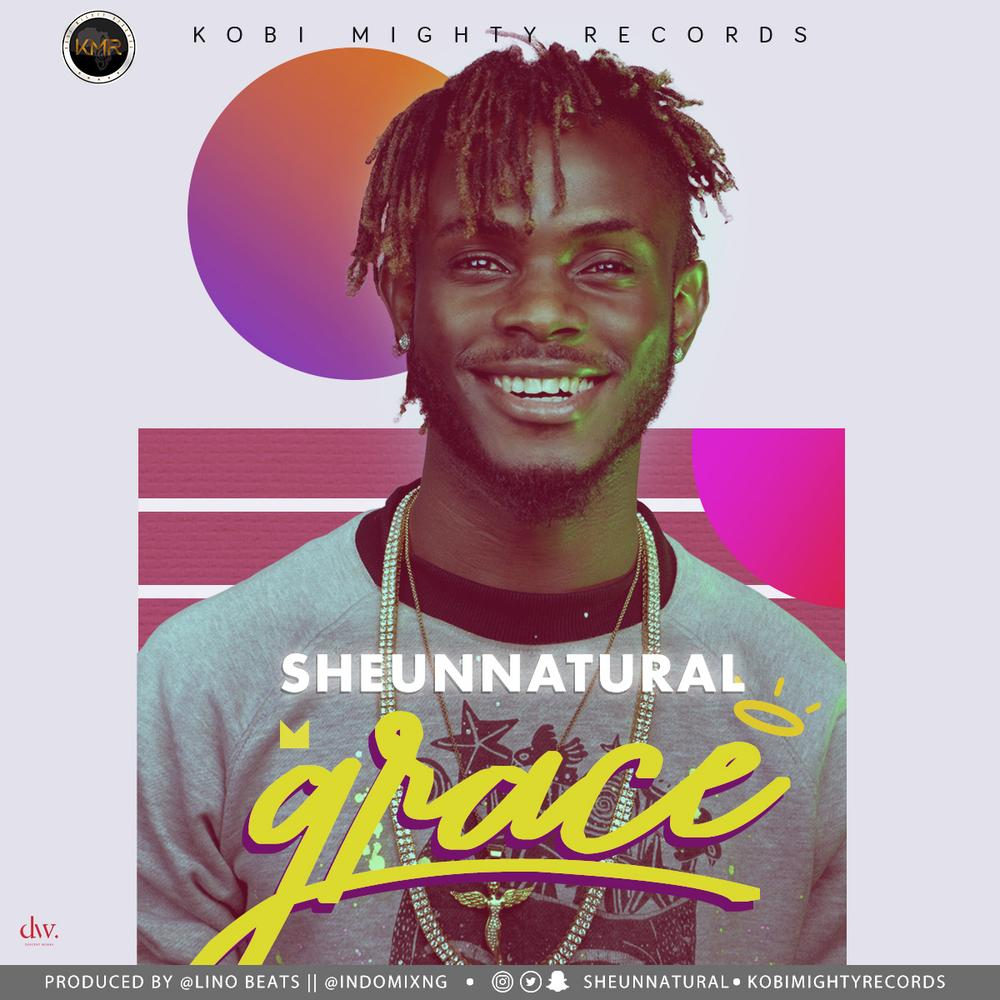 New Music: Sheun Natural – Grace