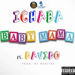 BellaNaija - New Music: Ichaba feat. Davido - Baby Mama