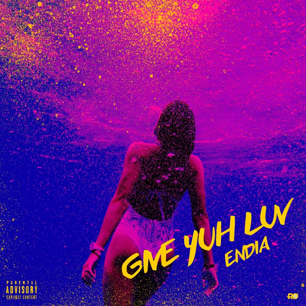 New Music: Endia – Give Yuh Luv