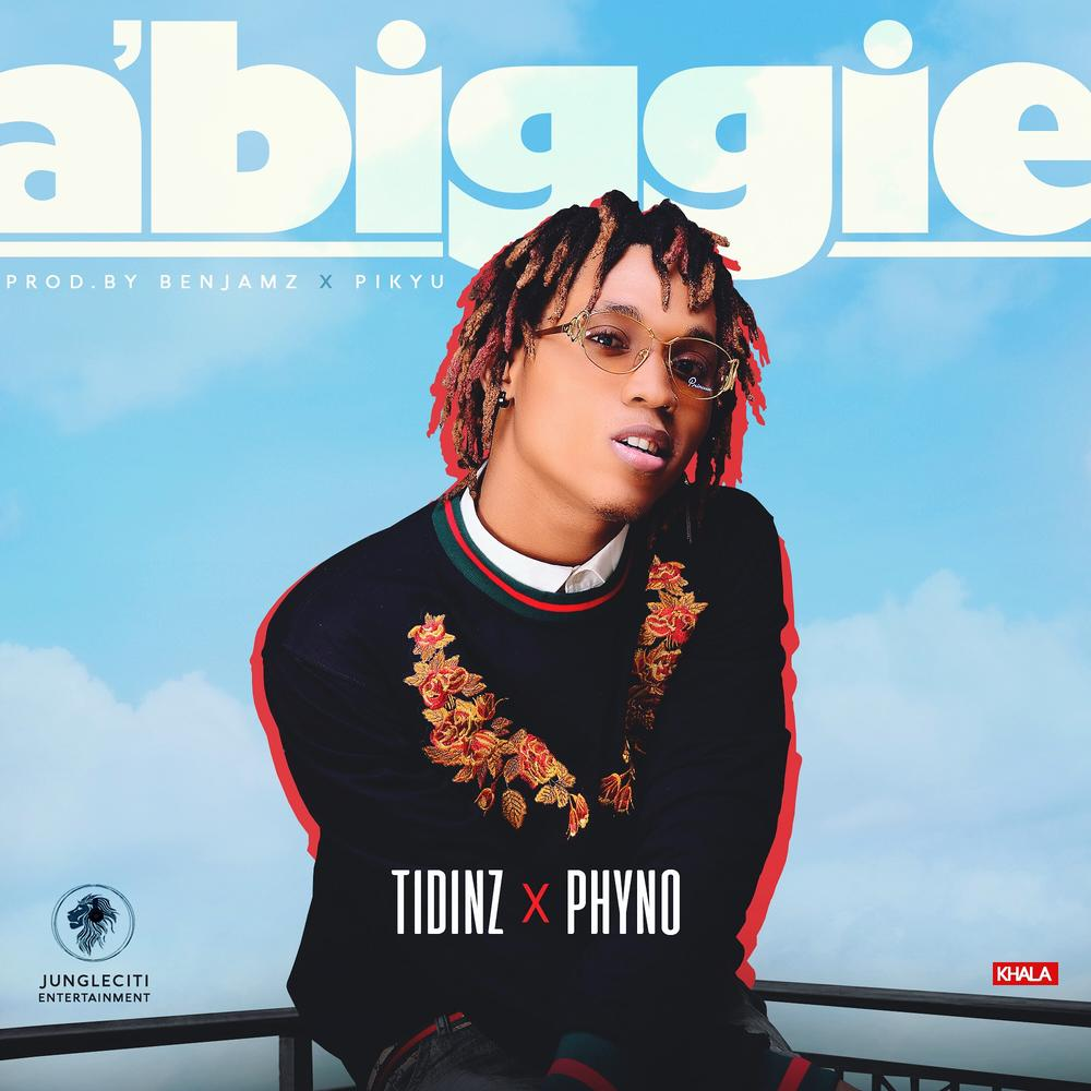 BellaNaija - New Music: Tidinz x Phyno - A Biggie