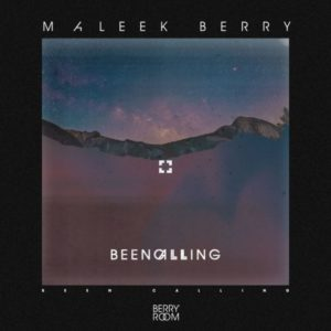 BellaNaija - New Music: Maleek Berry - Been Calling