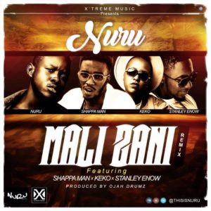 BellaNaija - New Music: Nuru feat. Shappa Man, Keko & Stanley Enow - Mali Zani (Remix)