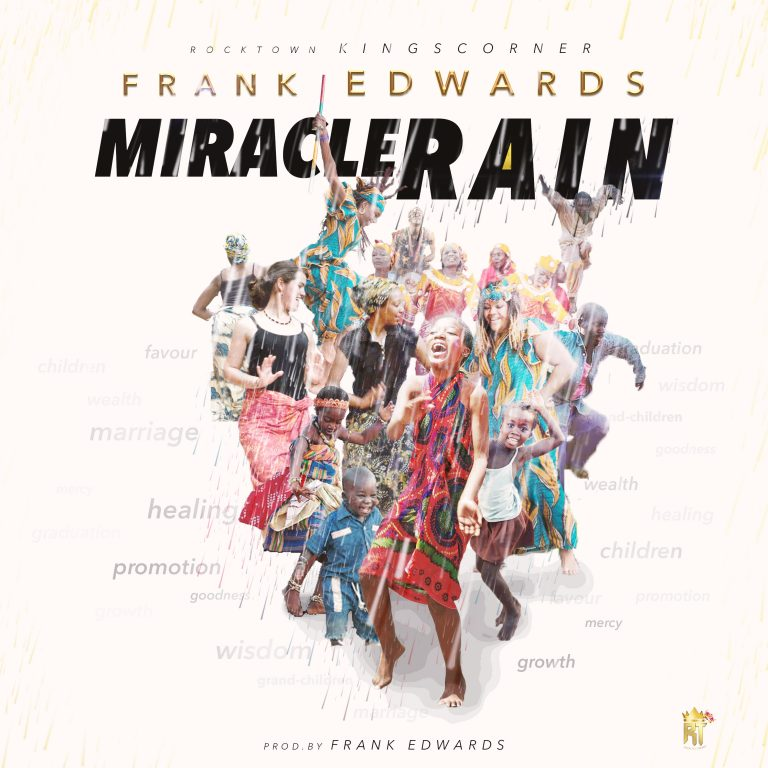 BellaNaija - New Music: Frank Edwards - Miracle Rain