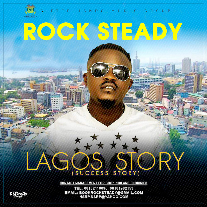 New Music + Video: Rock Steady – Lagos Story