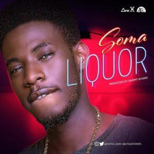 BellaNaija - New Music: Soma - Liquor