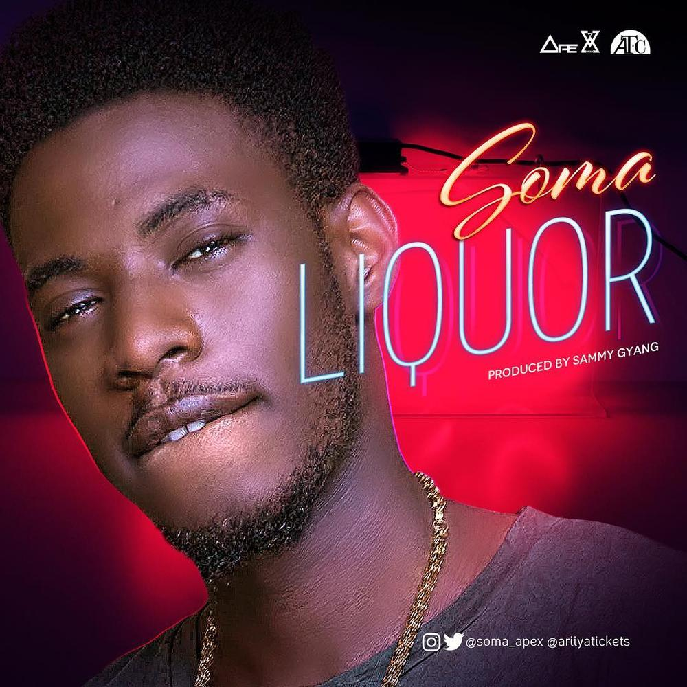 BellaNaija - New Music: Soma - Liquor