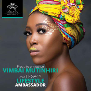 Vimbai Mutinhiri Announced Legacy Lifestyle welcomes its First Black Female Ambassador