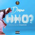 BellaNaija - New Music: Dremo - WHO