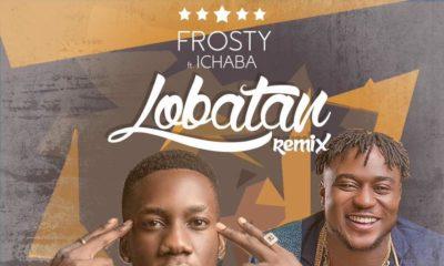 BellaNaija - New Video: Frosty feat. Ichaba - Lobatan (Remix)