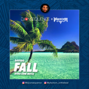 BellaNaija - New Music: DJ Consequence x Phantom - Fall (EDM Refix)