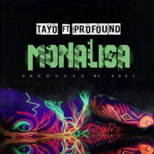 BellaNaija - New Music: Tayo feat. Profound - Monalisa