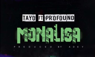 BellaNaija - New Music: Tayo feat. Profound - Monalisa
