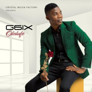 BellaNaija - New Music + Video: G6ix - Ololufe