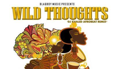 BellaNaija - New Music: DJ Maphorisa feat. KLY x Zingah - Wild Thoughts (DJ Khaled Afrobeats Remix)