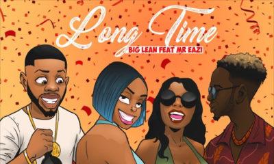 BellaNaija - New Music: Big Lean feat. Mr Eazi - Long Time