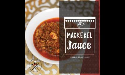 Bukie's Kitchen Muse shares Delicious Mackerel Fish Sauce Recipe