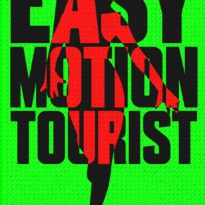 #LiterallyWhatsHot: Accidental Altruism or the Messiah Complex? – A Review of Leye Adenle's Easy Motion Tourist