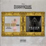 BellaNaija - New Music: Dammy Krane - Prayer