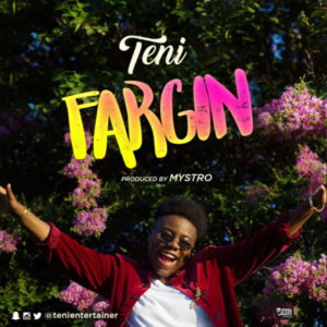 BellaNaija - New Music: Teni - Fargin