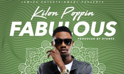 BellaNaija - New Music: Fabulous - Kilon Poppin