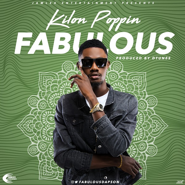 BellaNaija - New Music: Fabulous - Kilon Poppin