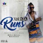 BellaNaija - New Music: Xbusta - Runs