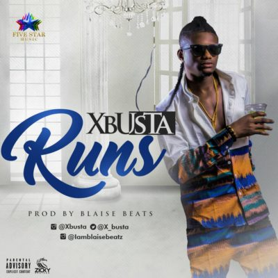 BellaNaija - New Music: Xbusta - Runs