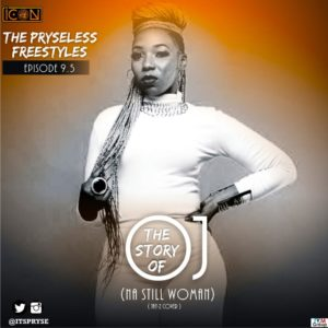 BellaNaija - New Music: Pryse - Na Still Woman (The Story of OJ Cover)