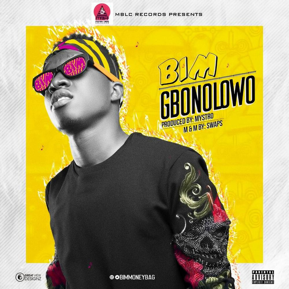 BellaNaija - New Music: Bim - Gbonolowo