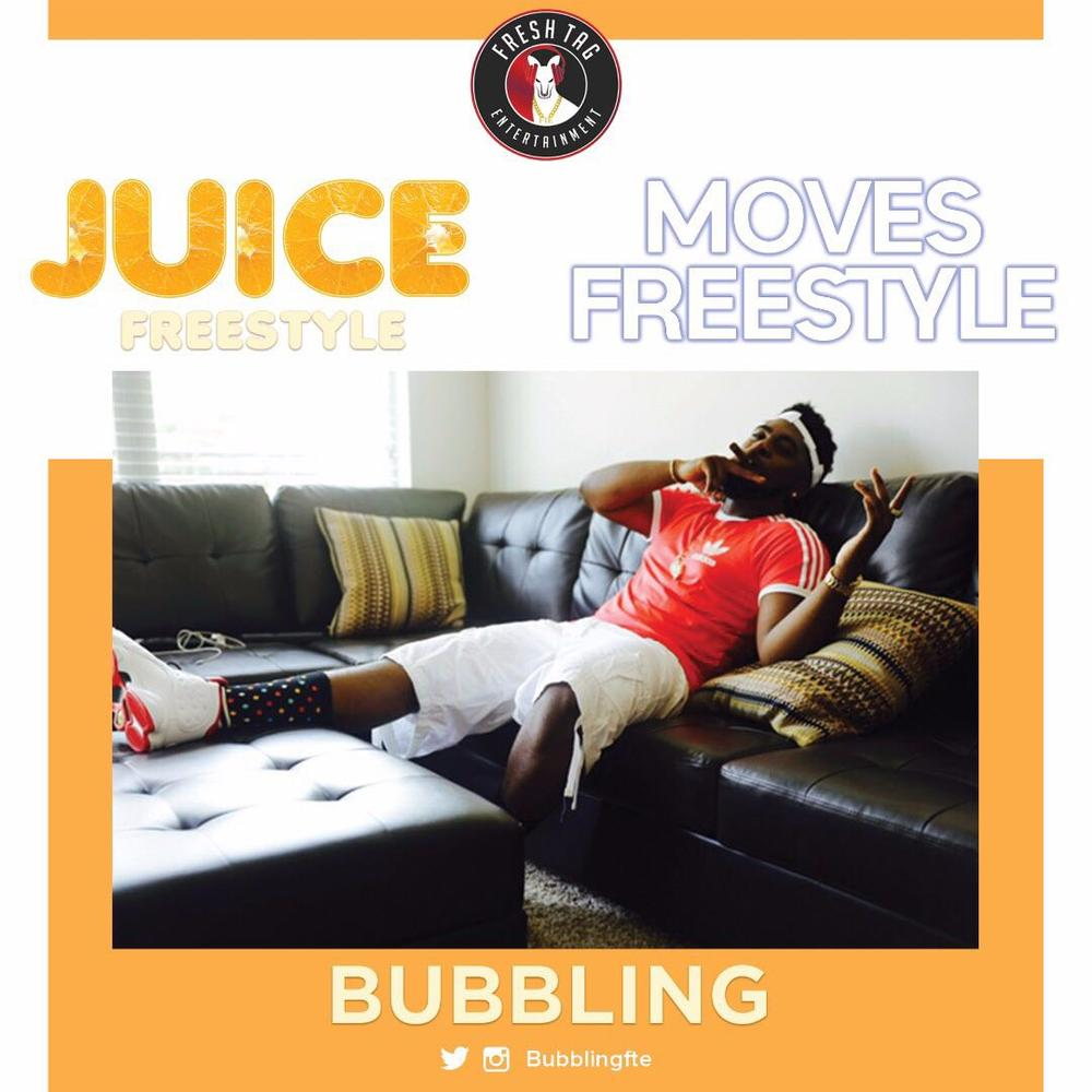 BellaNaija - New Music: Bubbling - Juice (Freestyle) + Moves (Freestyle)
