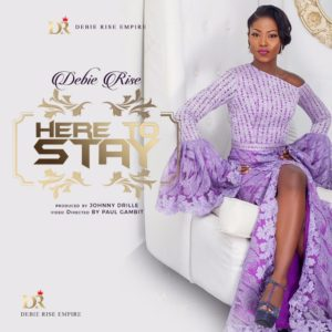 "BellaNaija - Debie Rise unveils New Music Video ""Here to Stay"" 