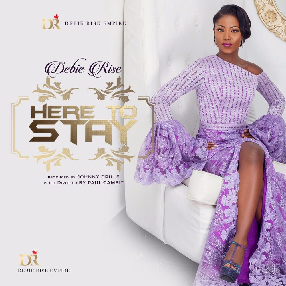 "Debie Rise unveils New Music Video ""Here to Stay"" 