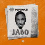 BellaNaija - New Music: Pepenazi - Jabo