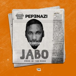 BellaNaija - New Music: Pepenazi - Jabo