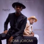 BellaNaija - New Music: Jaywon feat. Twist Da Fireman - Jomi Joromi