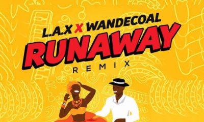 BellaNaija - New Music: L.A.X. feat. Wande Coal - Run Away (Remix)