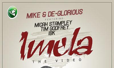 BellaNaija - New Video: Mike & De-Glorious ft. Tim Godfrey, Micah Stampley & IBK – Imela